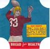 1950 Bread For Health Sammy Baugh