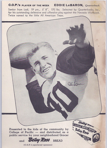 Eddie LeBaron 1950 Betsy Ross Bread College of Pacfic Player of the Week