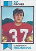 Pat Fischer 1973 Topps