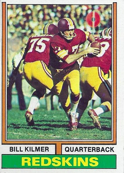 Bill Kilmer 1974 Topps