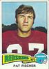 Pat Fischer 1975 Topps