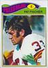 Pat Fischer 1977 Topps Mexican