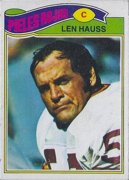 Len Hauss 1977 Topps Mexican
