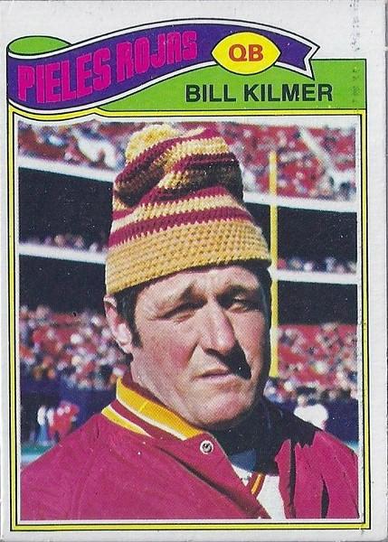 Bill Kilmer 1977 Topps Mexican
