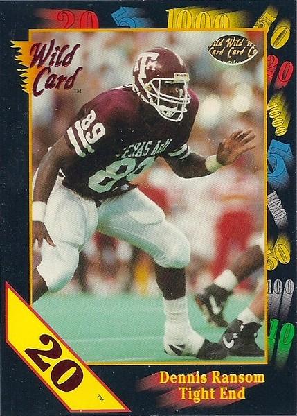 Dennis Ransom 1991 Wild Card Draft 20 Stripe