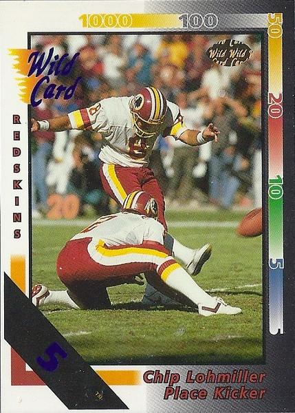 Chip Lohmiller 1992 Wild Card 5 Stripe