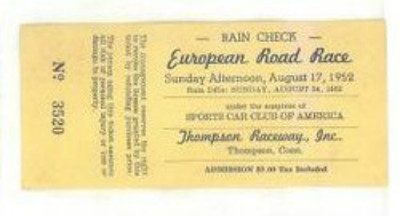 Rain check ticket to the European Road Race in August, 1952 (Displayed at the Cunningham Museum)