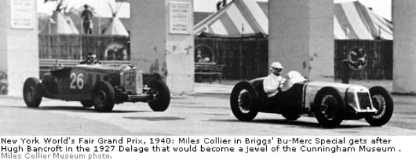 New York World's Fair Grand Prix, 1940: Miles Collier in Briggs' Bu-Merc Special gets after Hugh Bancroft in the 1927 Delage that would become a jewel of the Cunningham Museum.