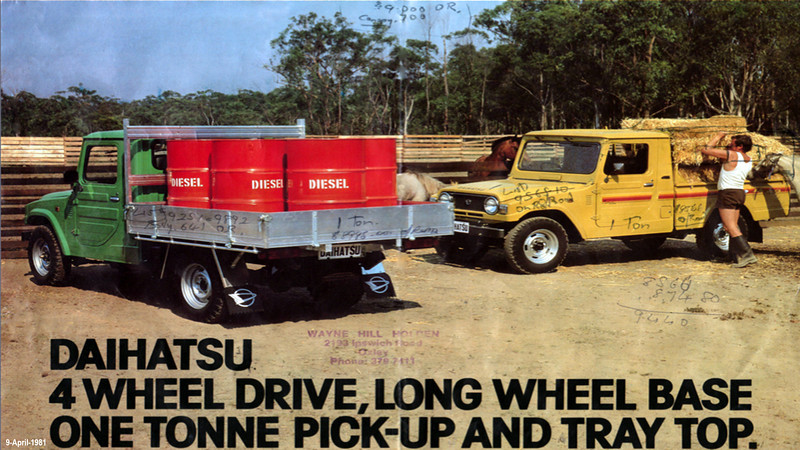 We bought our Diahatsu 4X4 diesel in 1981 to do selling trips on country farms