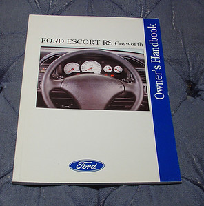 Ford Escort RS Cosworth Owner's Handbook, 2nd Edition, August 1993, RHD version, with air bag. English 92 pages. $40.00 USD