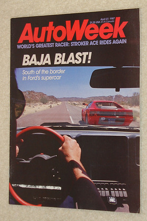 AutoWeek April 27, 1987. Baja Blast - Cover story on the Sutherland / Sun International Ford RS 200 at La Carrera Classic II. 5 pages w/ color photos.
