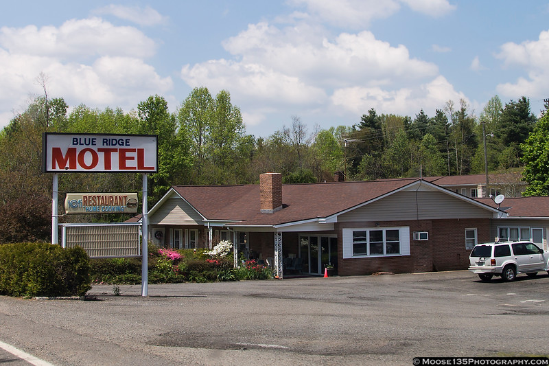 I spent a night with the friendly folks at the Blue Ridge Motel.