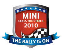 "MINI Takes The States 2010   <a href=""http://www.minitakesthestates.com"">http://www.minitakesthestates.com</a> was a cross-country rally, comcluded in Denver, Colo."