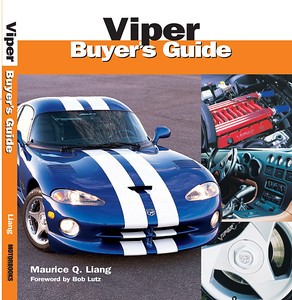 Viper Buyer's Guide.  Written and photographed by Maurice Liang.