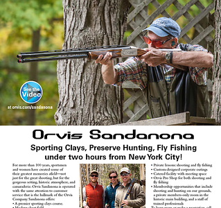 Imagery and editorial on Orvis Sandanona.  Work created in-house with The Orvis Company, Manchester, Vermont.