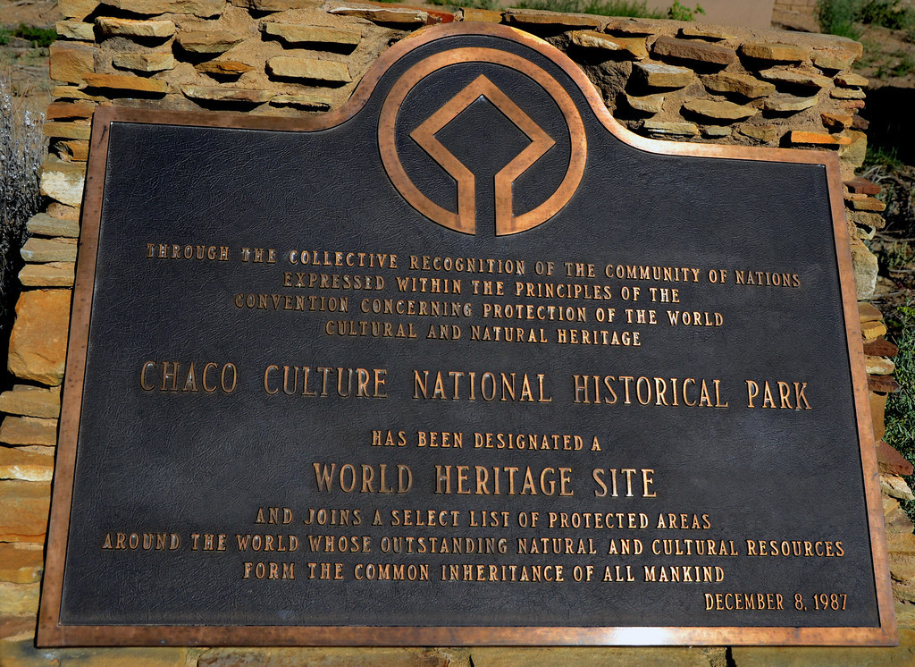 "Designated a ""World Heritage Site"" in 1987, Chaco Canyon became one of 981 sites around the world determined to have outstanding cultural and natural heritage value."
