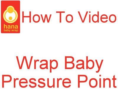 Hana Baby Instruction Video