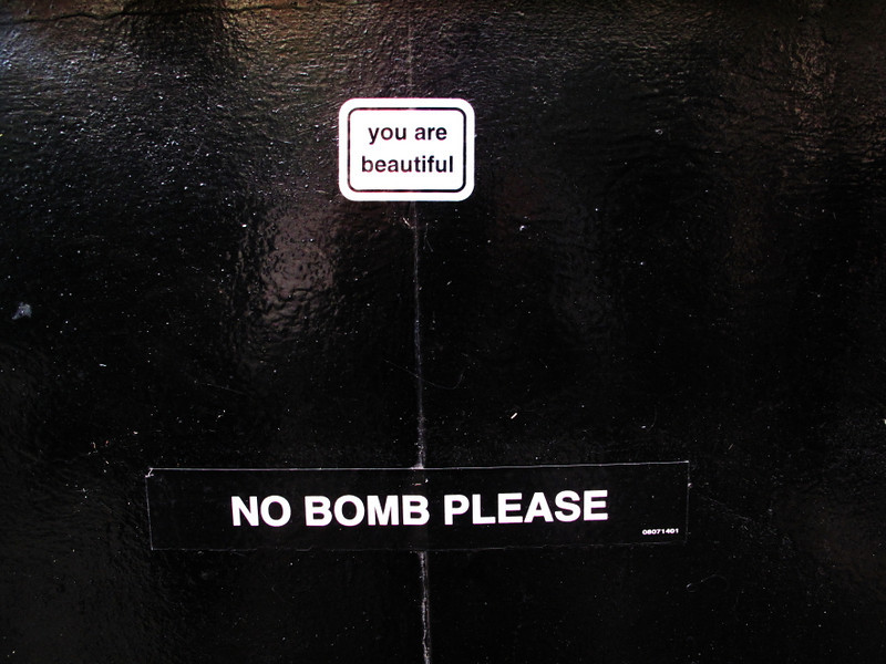 you are beautiful no bomb please