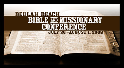 2008 Bible & Missionary Conference