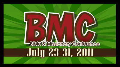 2011 Bible & Missionary Conference