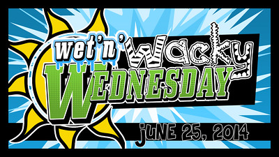 2014 Wet 'n' Wacky Wednesday