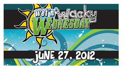 2012 Wet 'n' Wacky Wednesday