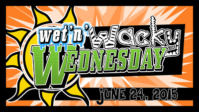 2015 Wet 'n' Wacky Wednesday