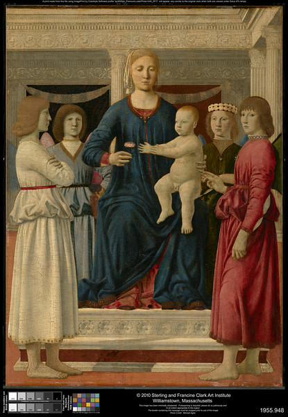 Piero della Francesca (1411/13–1492)<br /> Virgin and Child Enthroned with Four Angels, c. 1460-70<br /> Oil (and tempera?) transferred to fabric on panel<br /> 42.4 x 30.9 inches<br /> © The Sterling and Francine Clark Art Institute, Williamstown, Massachusetts<br /> <br /> Clark original