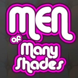 Men of Many Shades