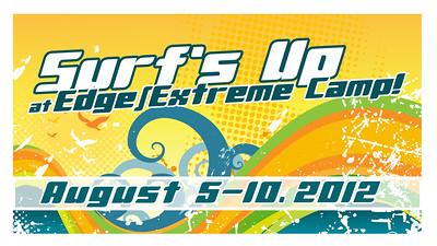 2012 Edge & Extreme Camp