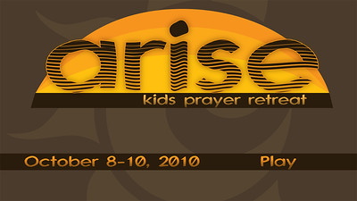 2010 Arise: Kids Prayer Retreat