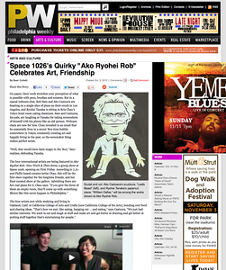 """Arts and Culture feature: """"Ako Ryohei Rob"""" Group Art Show @ Space 1026 featuring LA artists Ako Castuera and Rob Sato with Tokyo artist Ryohei Tanaka in Philadelphia - for the Philadelphia Weekly, Oct 3, 2012"""