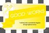 Good Works - 4x6