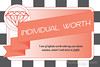 Individual Worth - 4x6