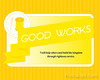 Good Works - 8x10