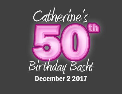 Catherine's 50th Birthday