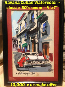 "ART - 4""x7"" Havana Cuban Watercolor - classic '50's scene  =  10,000-c"