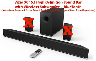 "Sound Bar  - Vizio 38"" 5.1 High Definition Sound Bar with Wireless Subwoofer -  BlueTooth (Note there is a crack in the Sound Bar but it still works fine & no 2 small speakers)   =  35,000-c"