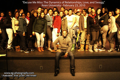"""Excuse Me Miss: The Dynamics of Relationships, Love & Swagg"" @ Kean University: 2/23/2010"