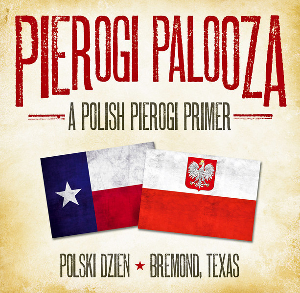 Pierogi Palooza - A Polish Pierogi Primer available from Bremond Historical Society