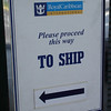 Royal Caribbean sign placed wisely in the WRONG direction