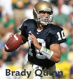 * ( Brady Quinn ) Sold to Brady Quinn in 2007