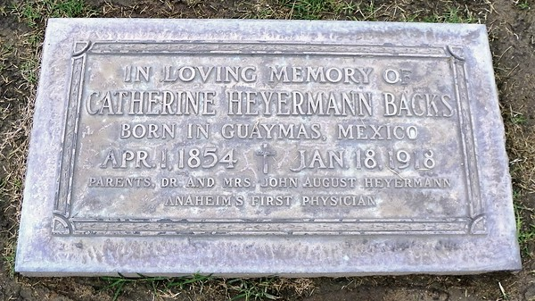 Catherine Heyermann Backs, daughter of Anaheim's first doctor and wife of one of Anaheim's first two morticians.