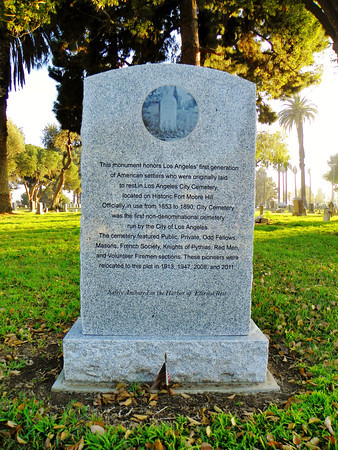 """Some of the headstones and bodies from the Fort Moore Hill Cemetery (""""Fort Moore Cemetery"""") (""""Los Angeles City Cemetery"""") (""""Cemetery on the Hill"""") were moved here over a period of more than a century."""