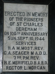Erected in Memory of the pioneers of St. Charles Dereham