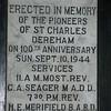 Erected in Memory of the pioneers of St. Charles Dereham