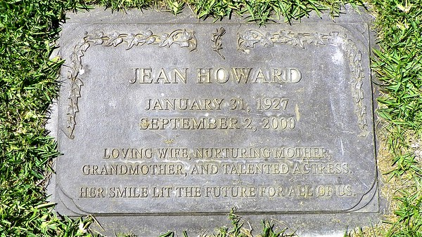 Jean Speegle Howard, mother of Ron Howard and Clint Howard and wife of Rance Howard, is buried at Forest Lawn, Hollywood Hills. This marker, a replica of her marker at Holllywood Forever, is a cenotaph.