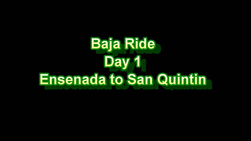 Baja Ride - Day 1