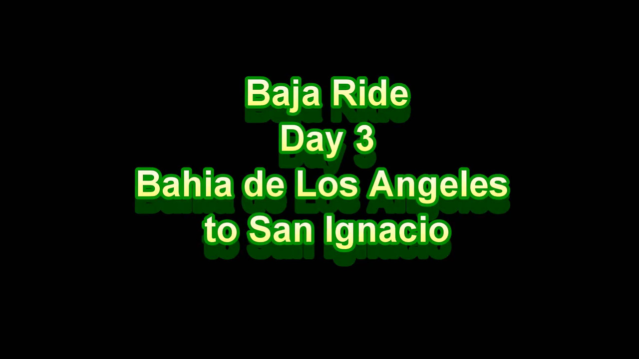 Baja Ride - Day 3
