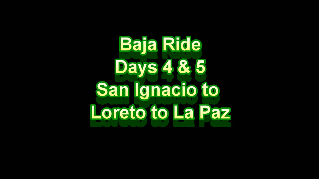 Baja Ride - Days 4 & 5